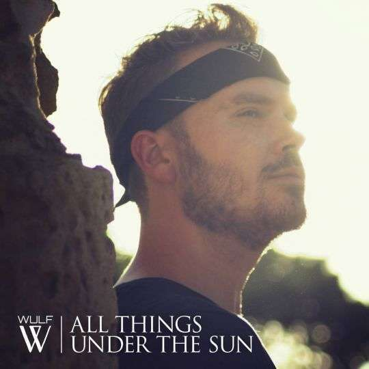 Coverafbeelding All Things Under The Sun - Wulf