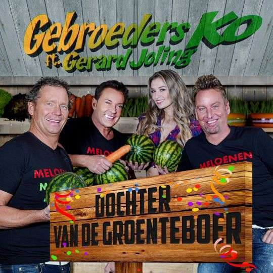 Coverafbeelding Dochter Van De Groenteboer - Gebroeders Ko Ft. Gerard Joling