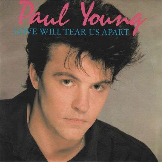 Coverafbeelding Love Will Tear Us Apart - Paul Young
