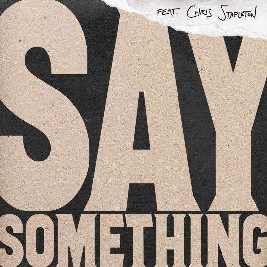Coverafbeelding Say Something - Justin Timberlake Feat. Chris Stapleton