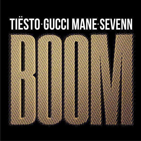 Coverafbeelding Boom - Tiësto & Gucci Mane & Sevenn