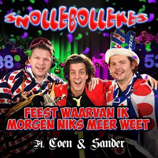 Coverafbeelding Feest Waarvan Ik Morgen Niks Meer Weet - Snollebollekes Ft. Coen & Sander