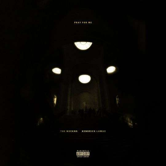 Coverafbeelding The Weeknd & Kendrick Lamar - Pray for me
