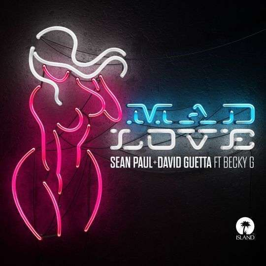 Coverafbeelding Mad Love - Sean Paul + David Guetta Ft Becky G