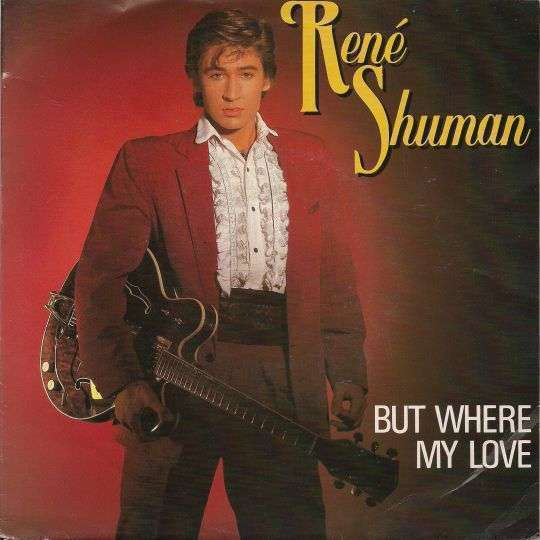 Coverafbeelding But Where My Love - René Shuman