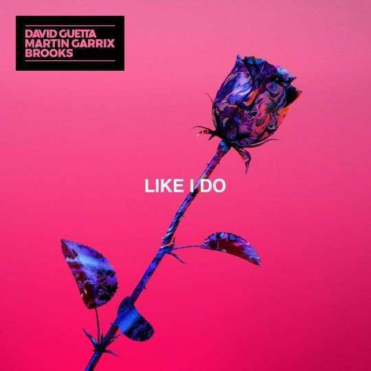 Coverafbeelding David Guetta & Martin Garrix & Brooks - Like I do