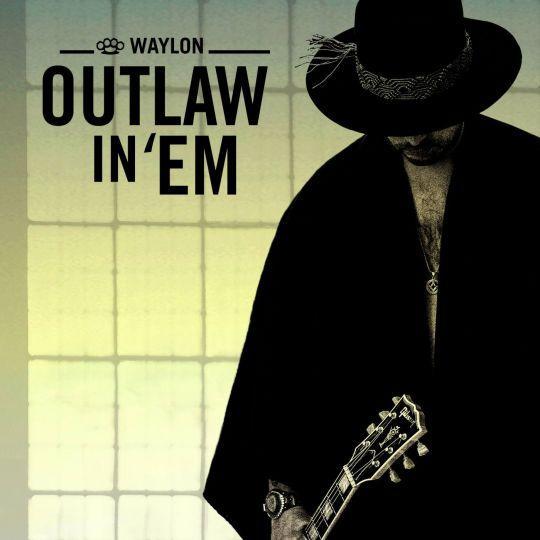 Coverafbeelding Outlaw In 'em - Waylon