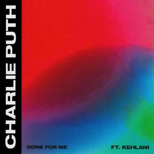 Coverafbeelding Done For Me - Charlie Puth Ft. Kehlani