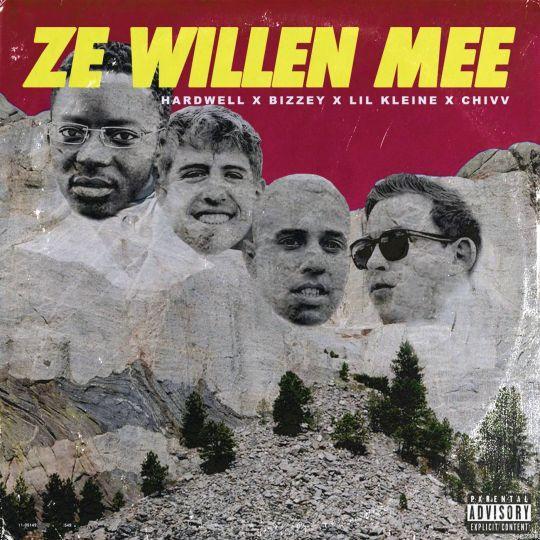 Coverafbeelding Ze Willen Mee - Hardwell X Bizzey X Lil Kleine X Chivv