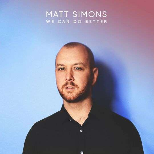 Coverafbeelding We Can Do Better - Matt Simons