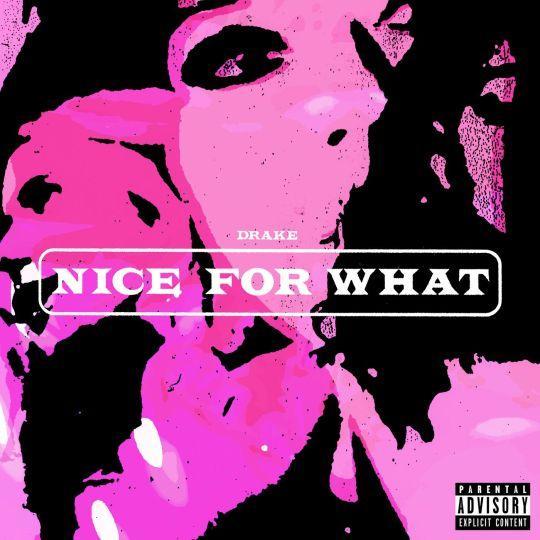 Coverafbeelding Drake - Nice for what