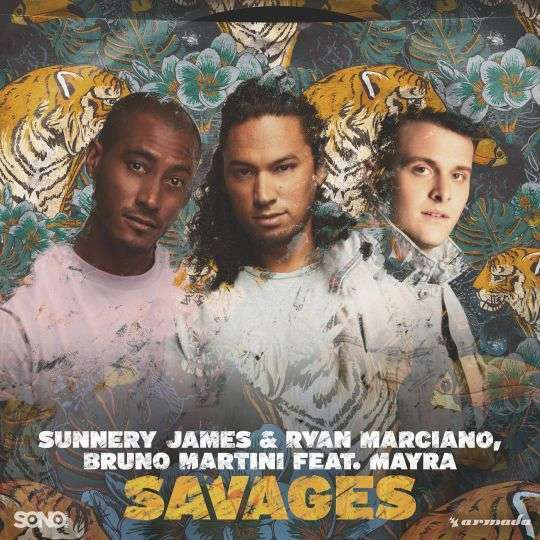Coverafbeelding Savages - Sunnery James & Ryan Marciano, Bruno Martini Feat. Mayra