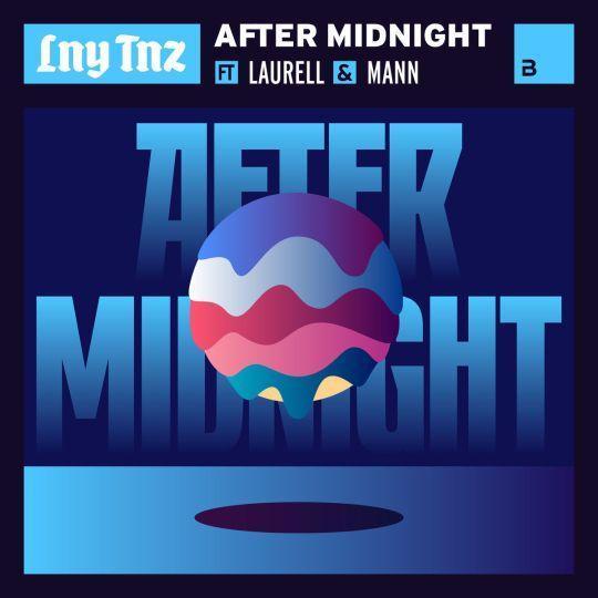Coverafbeelding After Midnight - Lny Tnz Ft Laurell & Mann