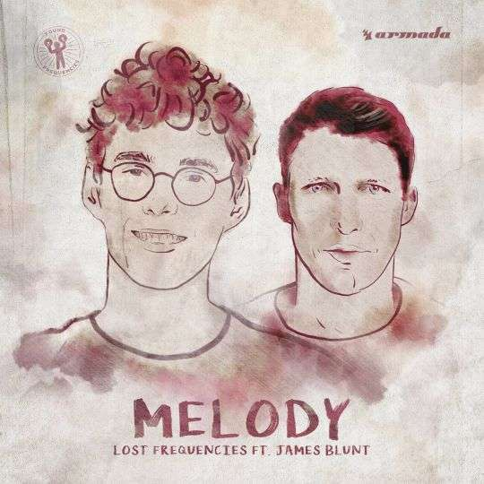 Coverafbeelding Melody - Lost Frequencies Ft. James Blunt