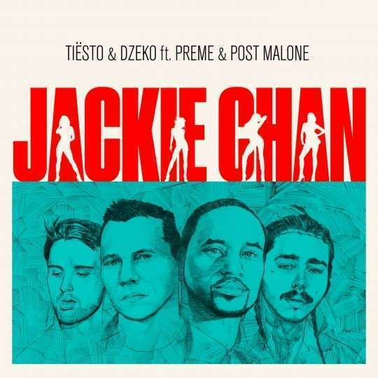 Coverafbeelding Tiësto & Dzeko ft. Preme & Post Malone - Jackie Chan