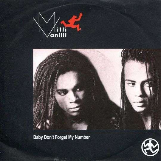 Coverafbeelding Baby Don't Forget My Number - Milli Vanilli