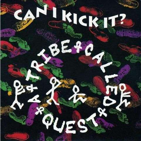 Coverafbeelding Can I Kick It? - A Tribe Called Quest