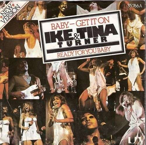 Coverafbeelding Baby - Get It On - New Version / Baby - Get It On - Ike & Tina Turner