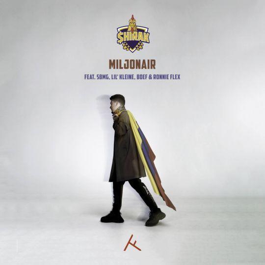 Coverafbeelding Miljonair - $hirak Feat. Sbmg, Lil' Kleine, Boef & Ronnie Flex