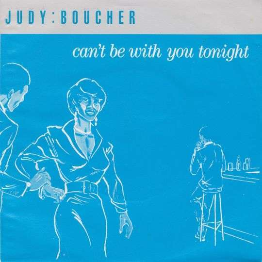 Coverafbeelding Judy:Boucher - Can't Be With You Tonight