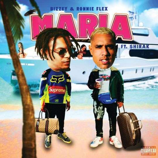 Coverafbeelding Maria - Bizzey & Ronnie Flex Ft. $hirak