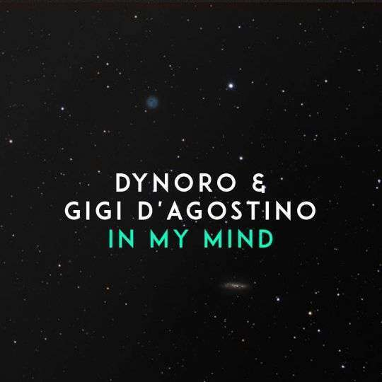 Coverafbeelding In My Mind - Dynoro & Gigi D'agostino