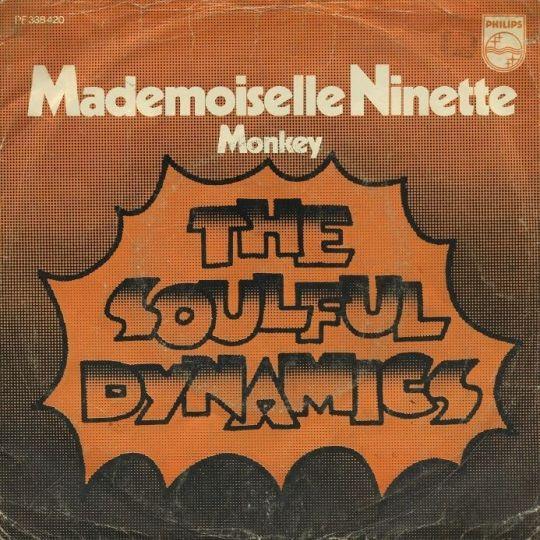 Coverafbeelding The Soulful Dynamics - Mademoiselle Ninette