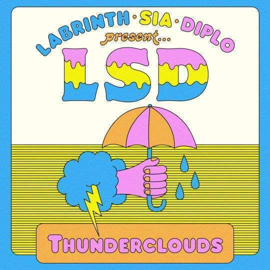 Coverafbeelding Thunderclouds - Labrinth & Sia & Diplo Present... Lsd