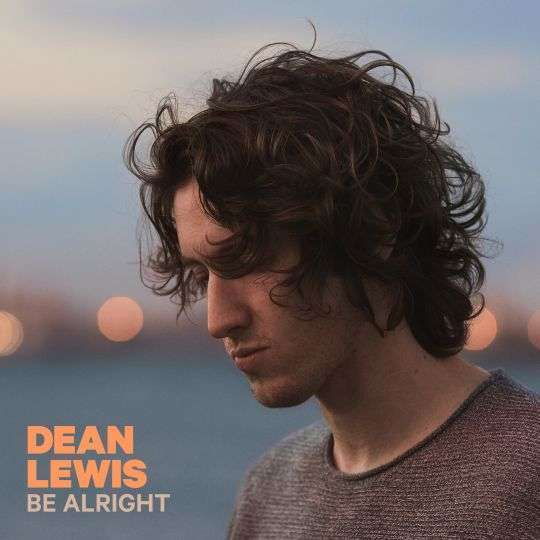 Coverafbeelding Dean Lewis - Be Alright