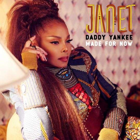 Coverafbeelding Made For Now - Janet & Daddy Yankee