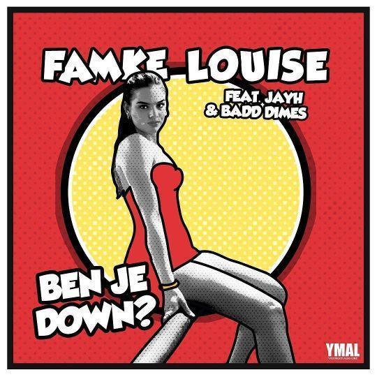 Coverafbeelding Ben Je Down? - Famke Louise Feat. Jayh & Badd Dimes