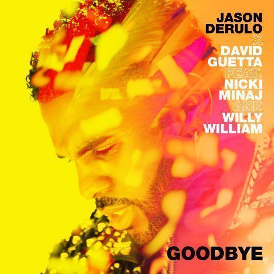Coverafbeelding Jason Derulo x David Guetta feat. Nicki Minaj and Willy William - Goodbye