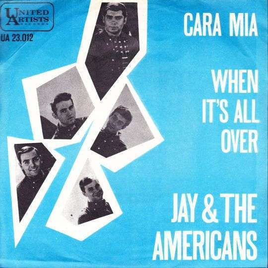 Coverafbeelding Jay & The Americans - Cara Mia