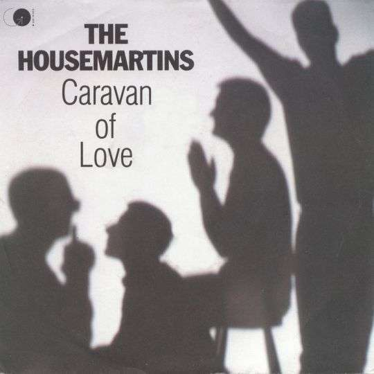 Coverafbeelding Caravan Of Love - The Housemartins