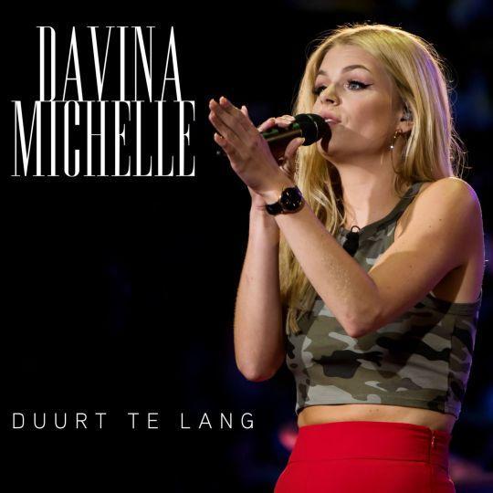 Coverafbeelding Duurt Te Lang - Davina Michelle