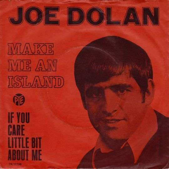 Coverafbeelding Make Me An Island - Joe Dolan