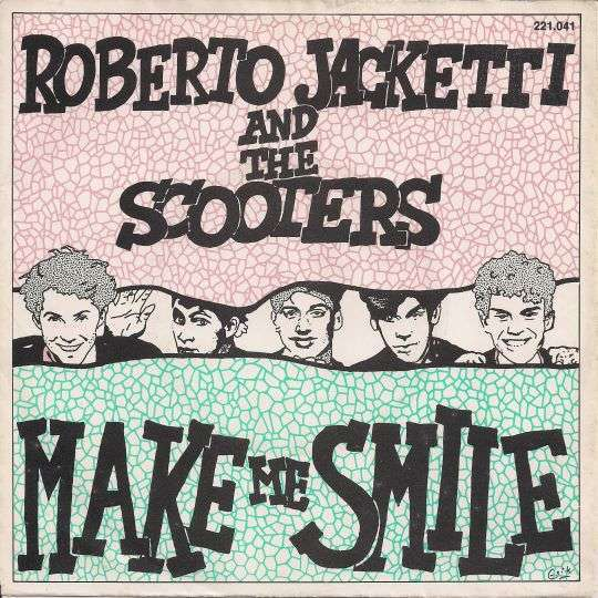 Coverafbeelding Make Me Smile - Roberto Jacketti And The Scooters