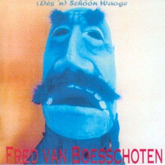 Coverafbeelding Fred Van Boesschoten - (Dès 'n) Schôôn Waoge