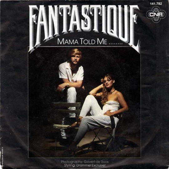 Coverafbeelding Fantastique - Mama Told Me ........