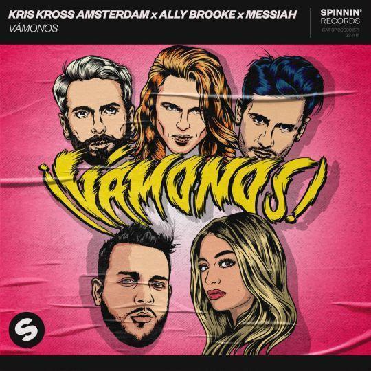 Coverafbeelding Vámonos - Kris Kross Amsterdam X Ally Brooke X Messiah