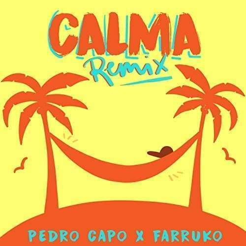 Coverafbeelding Pedro Capo & Farruko - Calma - Remix