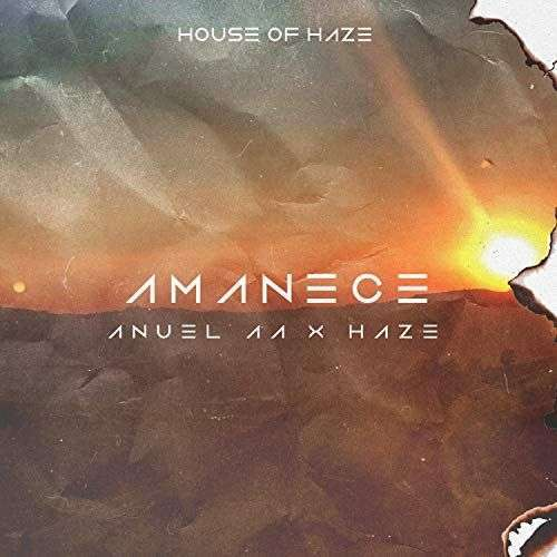 Coverafbeelding Anuel Aa x Haze - Amanece