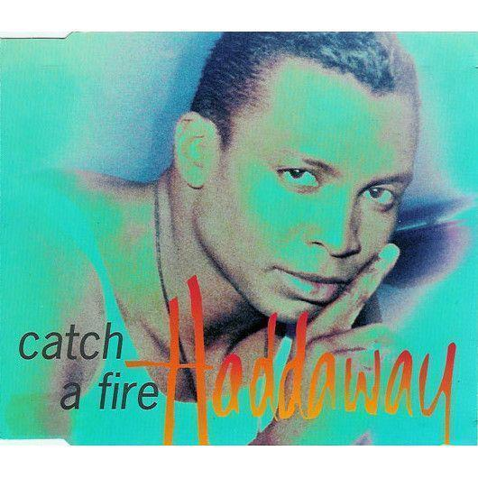 Coverafbeelding Catch A Fire - Haddaway