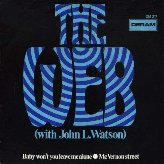 Coverafbeelding Baby Won't You Leave Me Alone - The Web (With John L. Watson)