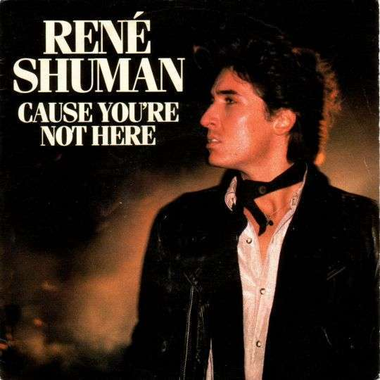 Coverafbeelding René Shuman - Cause You're Not Here