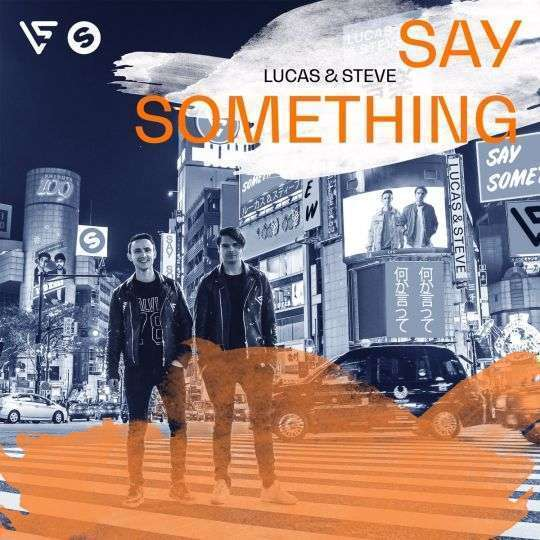 Coverafbeelding Say Something - Lucas & Steve