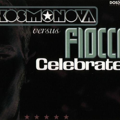 Coverafbeelding Celebrate - Kosmonova Versus Fiocco