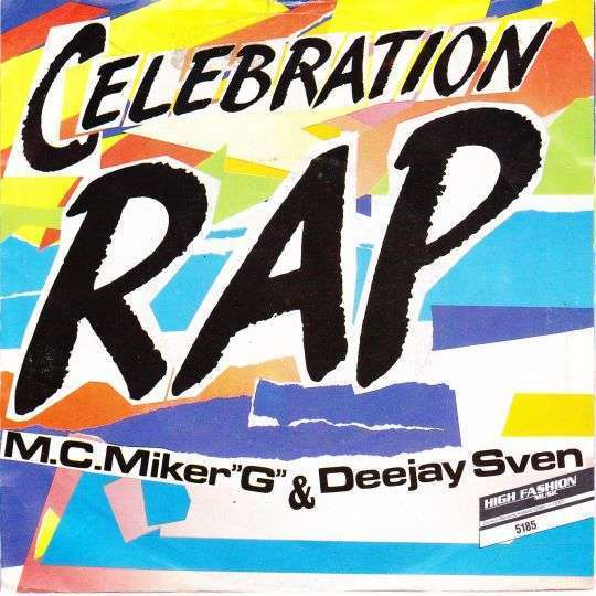 "Coverafbeelding Celebration Rap - M.c. Miker ""g"" & Deejay Sven"