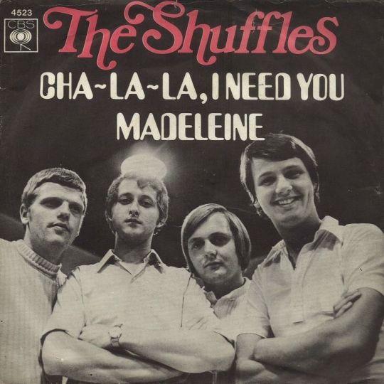 Coverafbeelding The Shuffles - Cha-La-La, I Need You