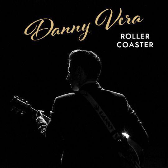 Coverafbeelding Danny Vera - Roller Coaster